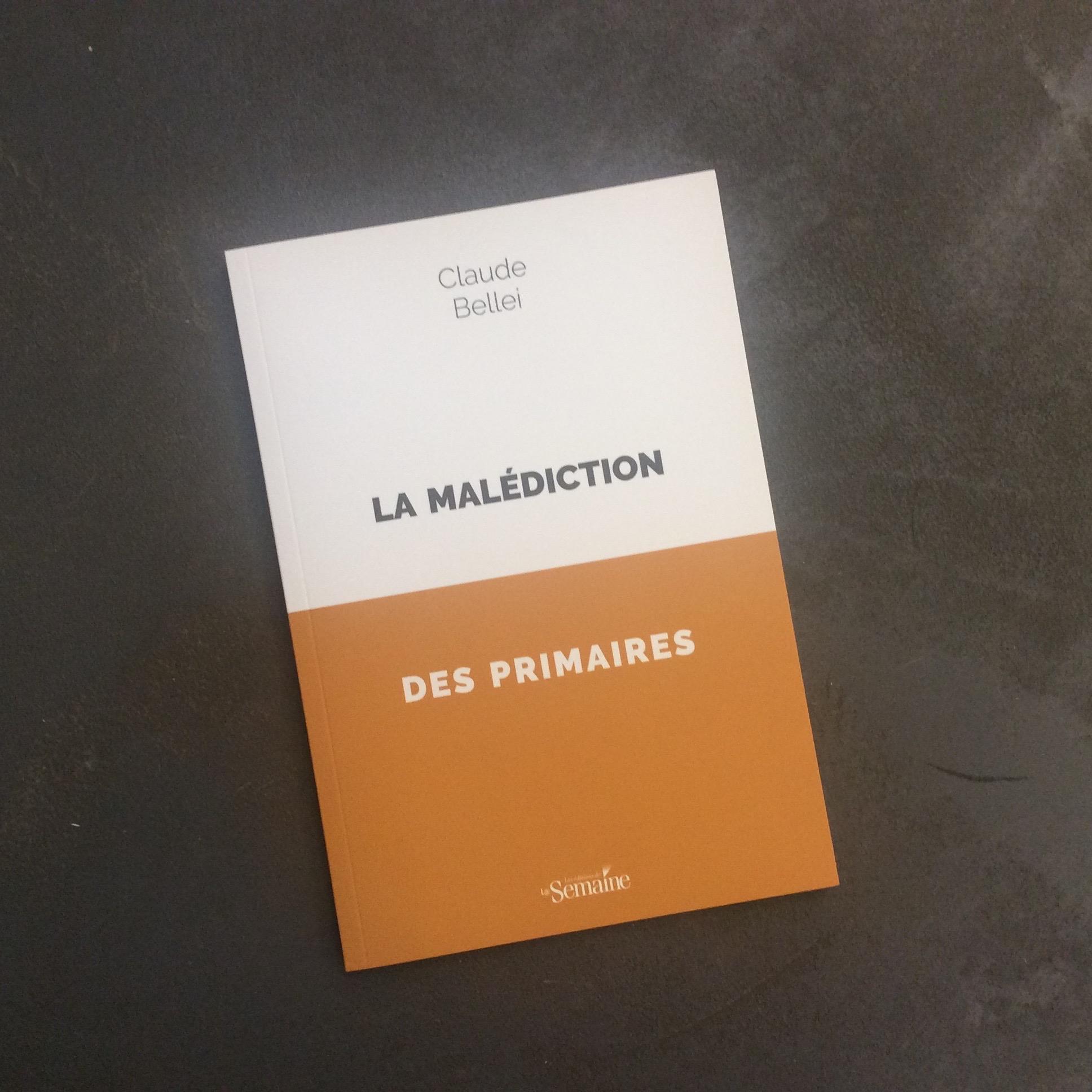 """""""La Malédiciton des primaires"""", Claude Bellei /// Dessin du livre : Claire Jolin /// Les éditions de La Semaine"""